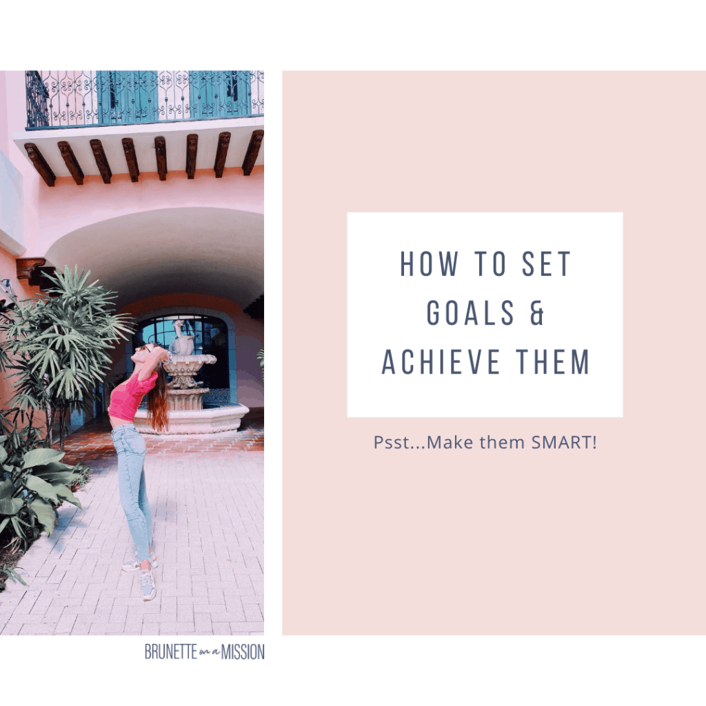 How to Set Goals and Achieve Them (Smart Goals are the Key!) | Marina standing in a courtyard smiling at the sky in jeans and pink crop top.